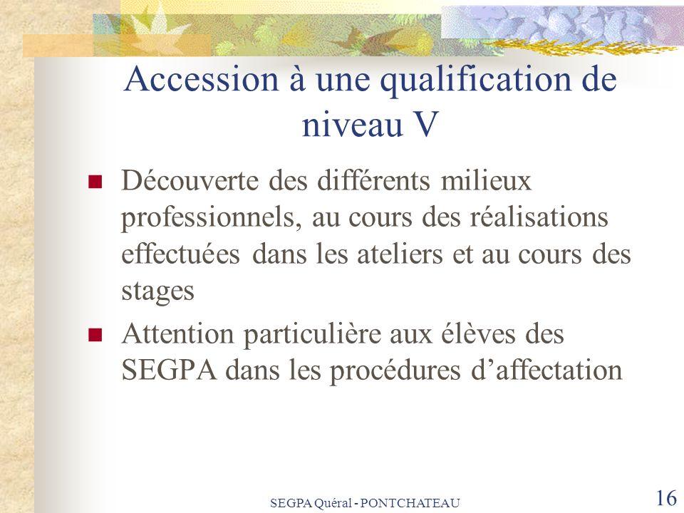 Accession à une qualification de niveau V