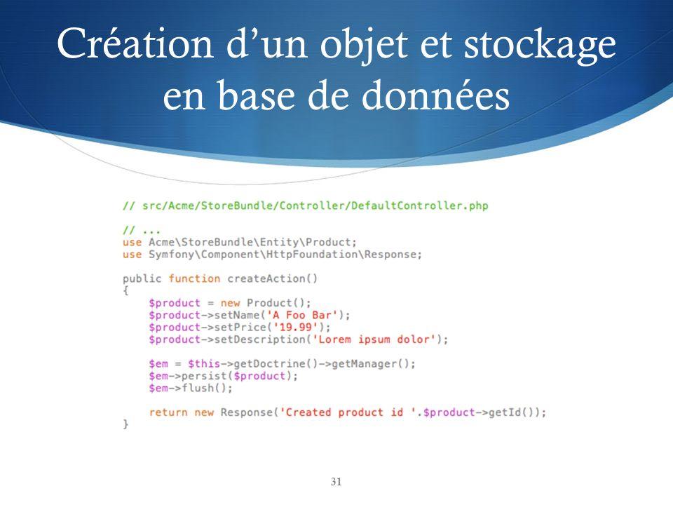 Création d'un objet et stockage en base de données