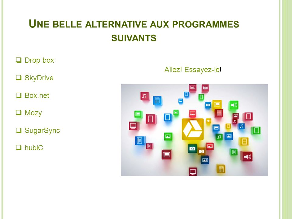 Une belle alternative aux programmes suivants
