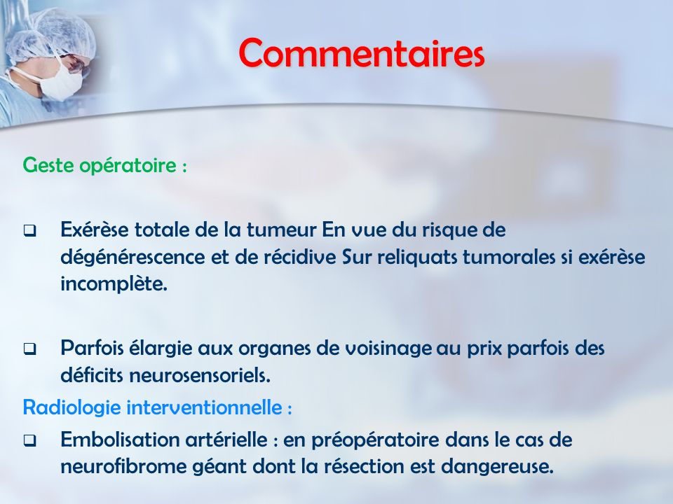 Commentaires Geste opératoire :