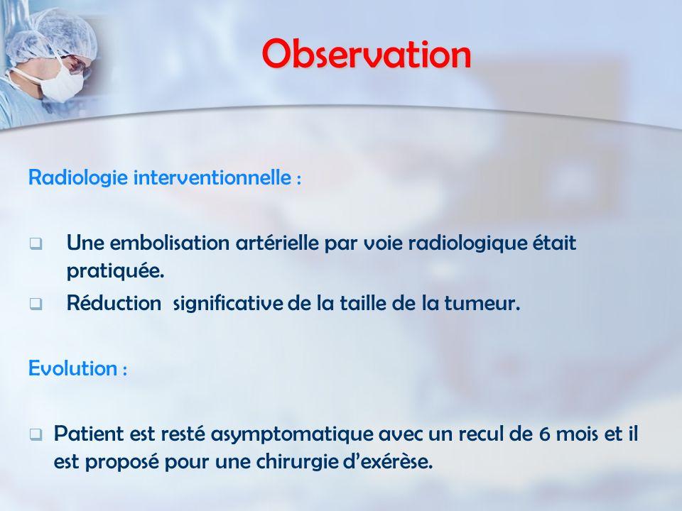 Observation Radiologie interventionnelle :