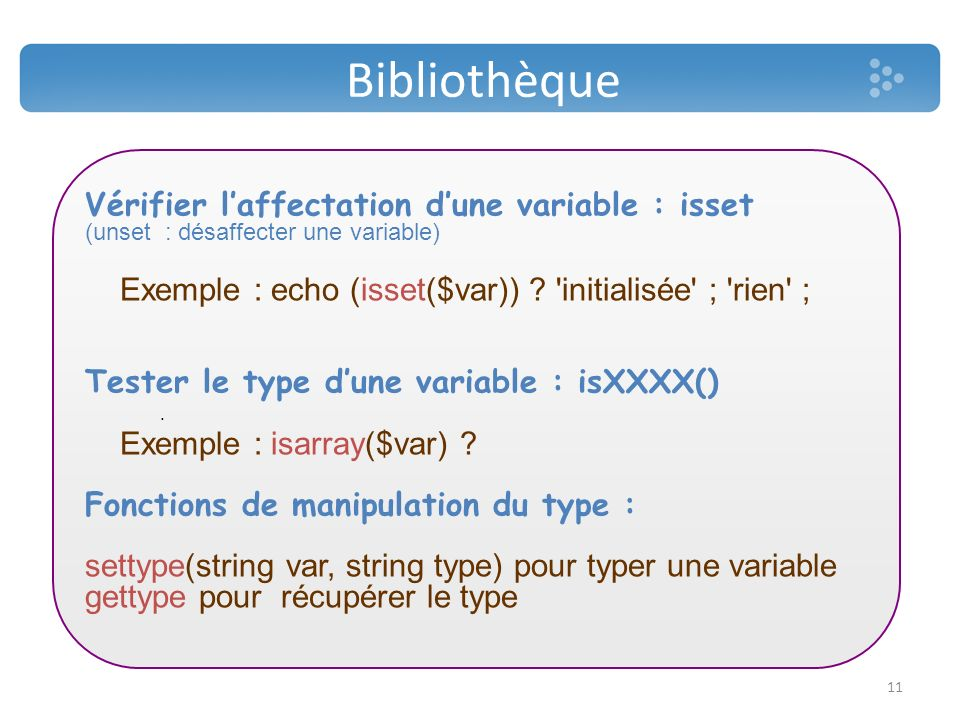 Bibliothèque Vérifier l'affectation d'une variable : isset