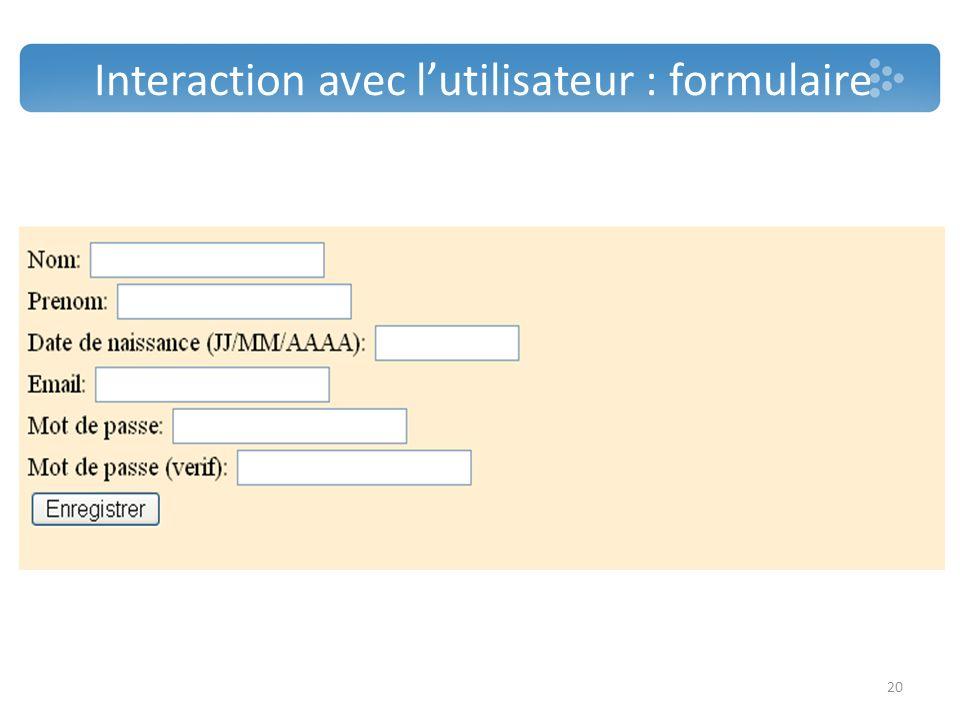 Interaction avec l'utilisateur : formulaire