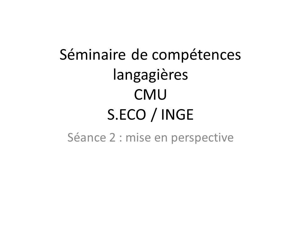 Séminaire de compétences langagières CMU S.ECO / INGE