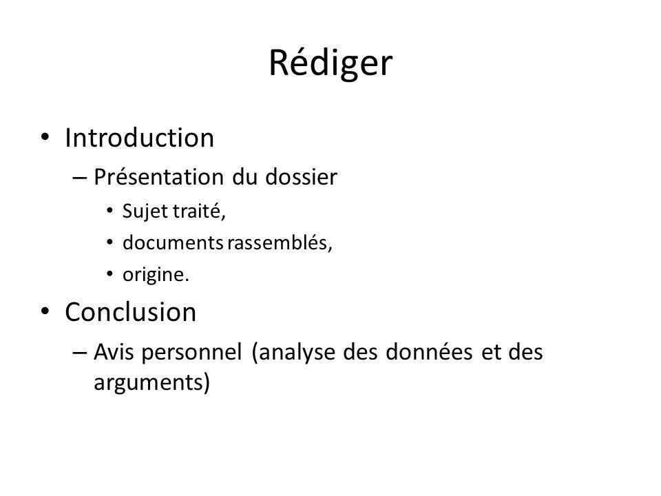 Rédiger Introduction Conclusion Présentation du dossier