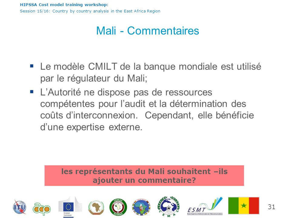 les représentants du Mali souhaitent –ils ajouter un commentaire