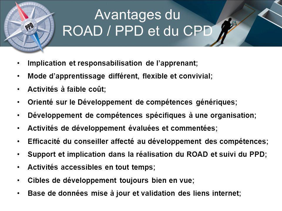 Avantages du ROAD / PPD et du CPD
