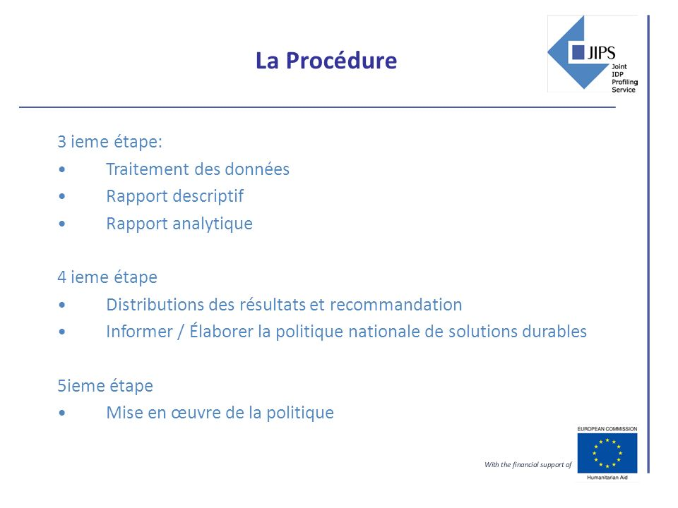 La Procédure 3 ieme étape: Traitement des données Rapport descriptif