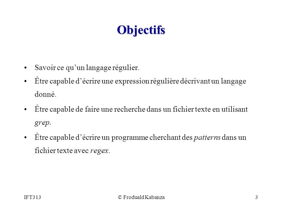 Objectifs Savoir ce qu'un langage régulier.