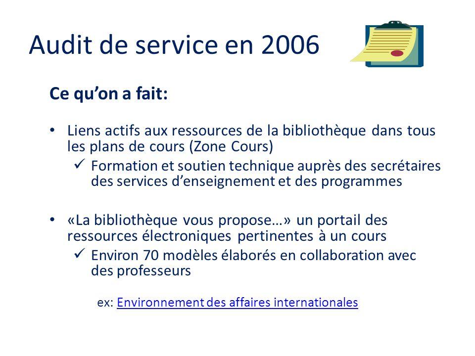 Audit de service en 2006 Ce qu'on a fait: