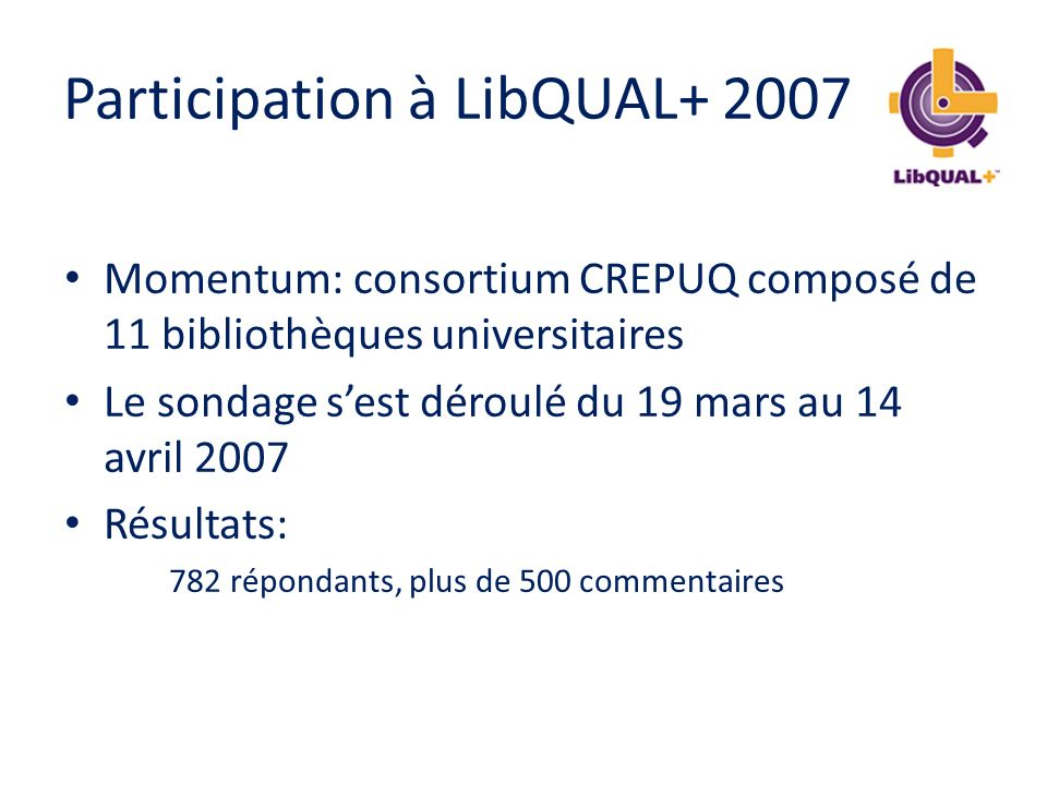 Participation à LibQUAL+ 2007