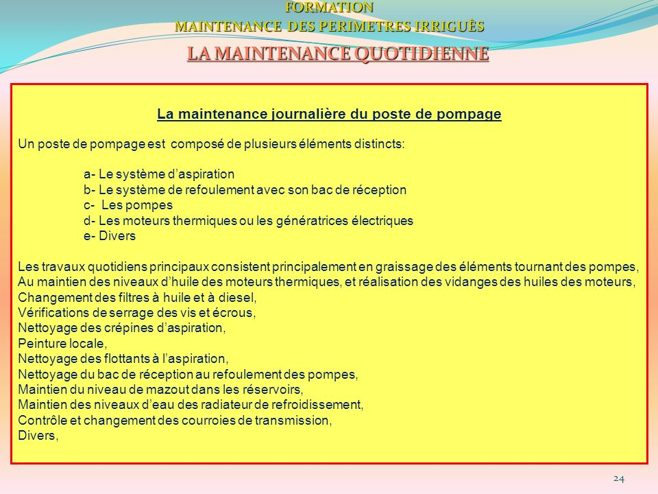 LA MAINTENANCE QUOTIDIENNE