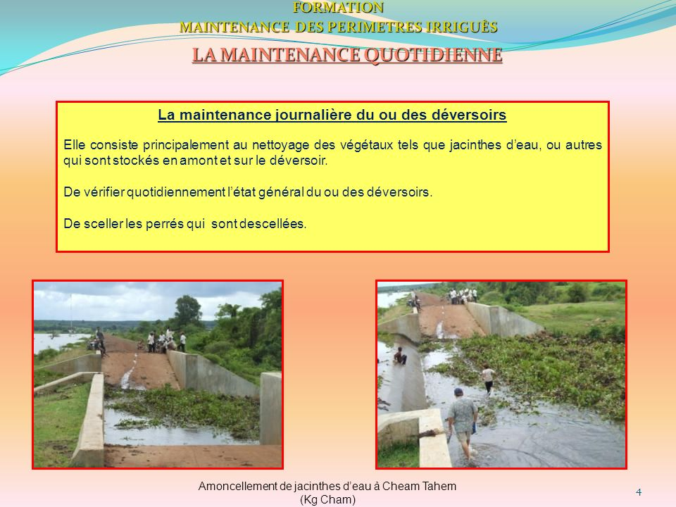 MAINTENANCE DES PERIMETRES IRRIGUÈS LA MAINTENANCE QUOTIDIENNE