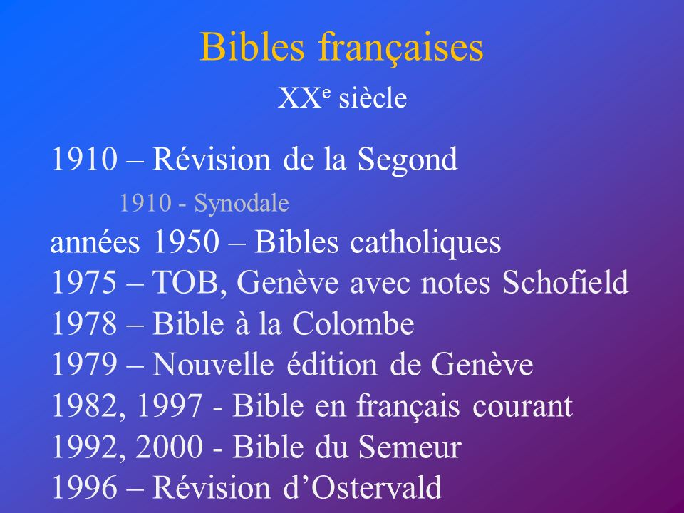 Bibles françaises 1910 – Révision de la Segond 1910 - Synodale