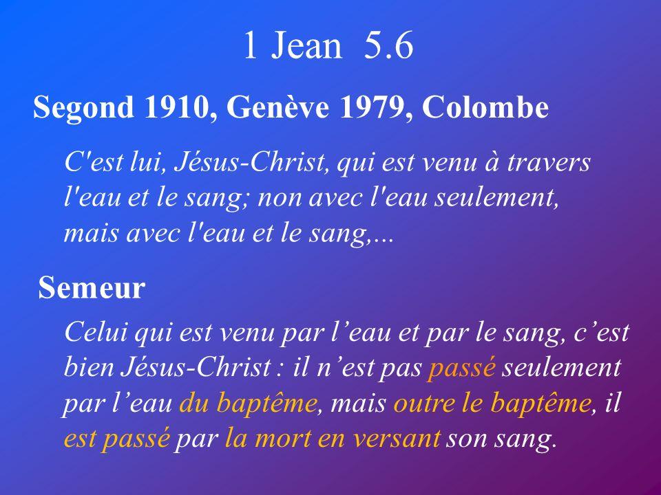 1 Jean 5.6 Segond 1910, Genève 1979, Colombe Semeur