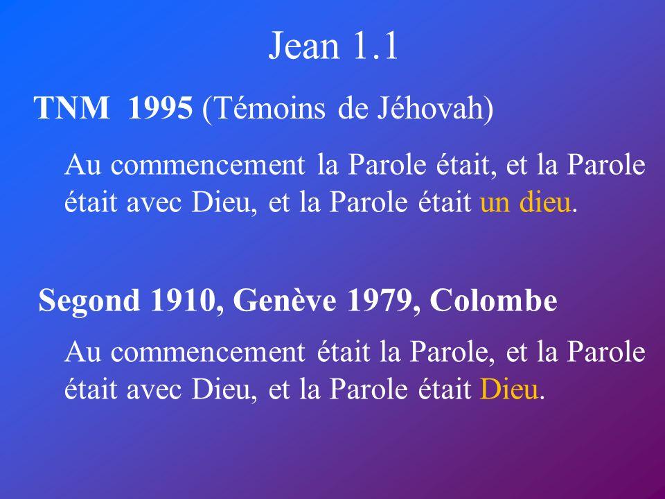 Jean 1.1 TNM 1995 (Témoins de Jéhovah)