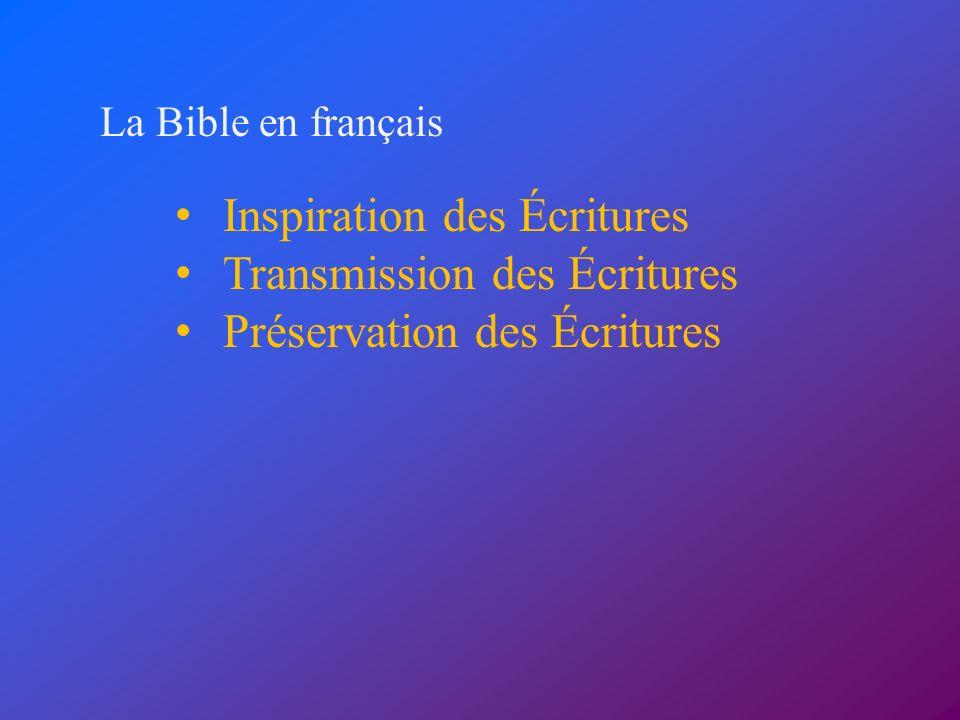 Inspiration des Écritures Transmission des Écritures