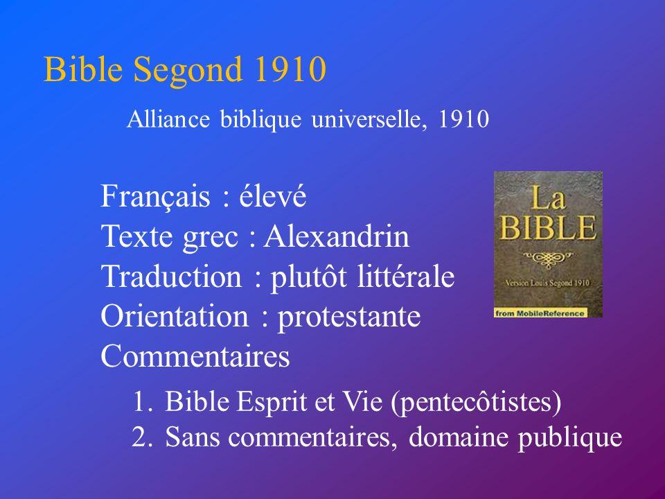 Bible Segond 1910 Français : élevé Texte grec : Alexandrin