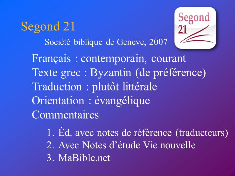 Segond 21 Français : contemporain, courant
