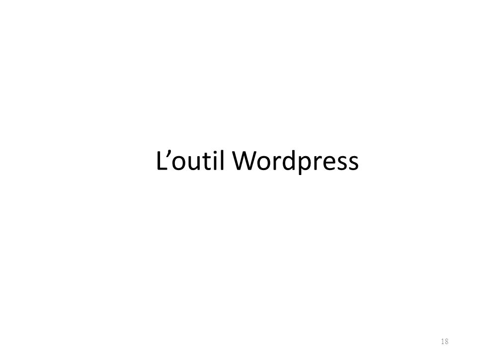 L'outil Wordpress