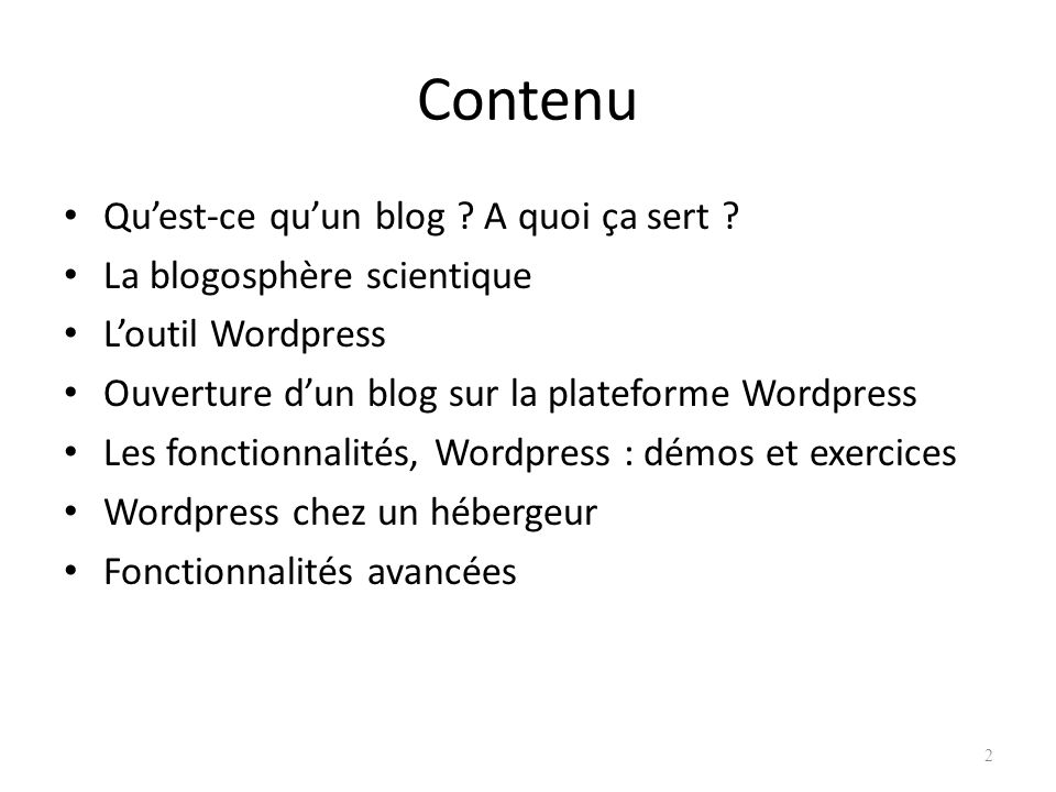 Contenu Qu'est-ce qu'un blog A quoi ça sert