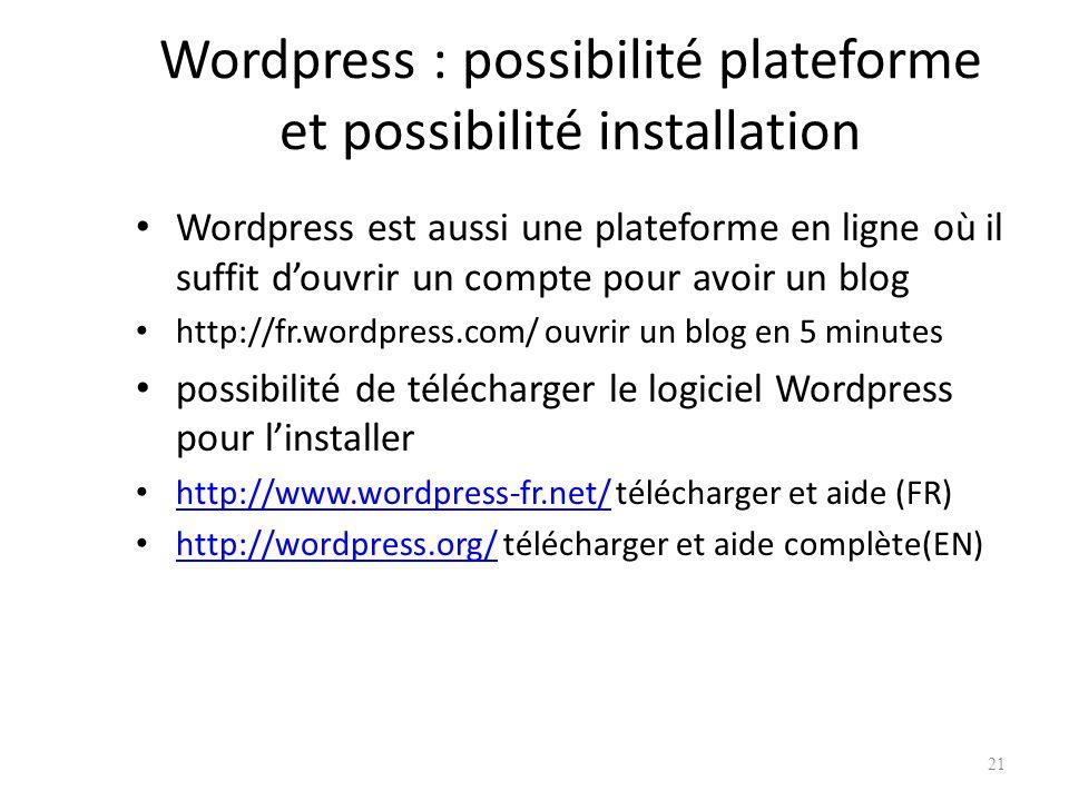 Wordpress : possibilité plateforme et possibilité installation