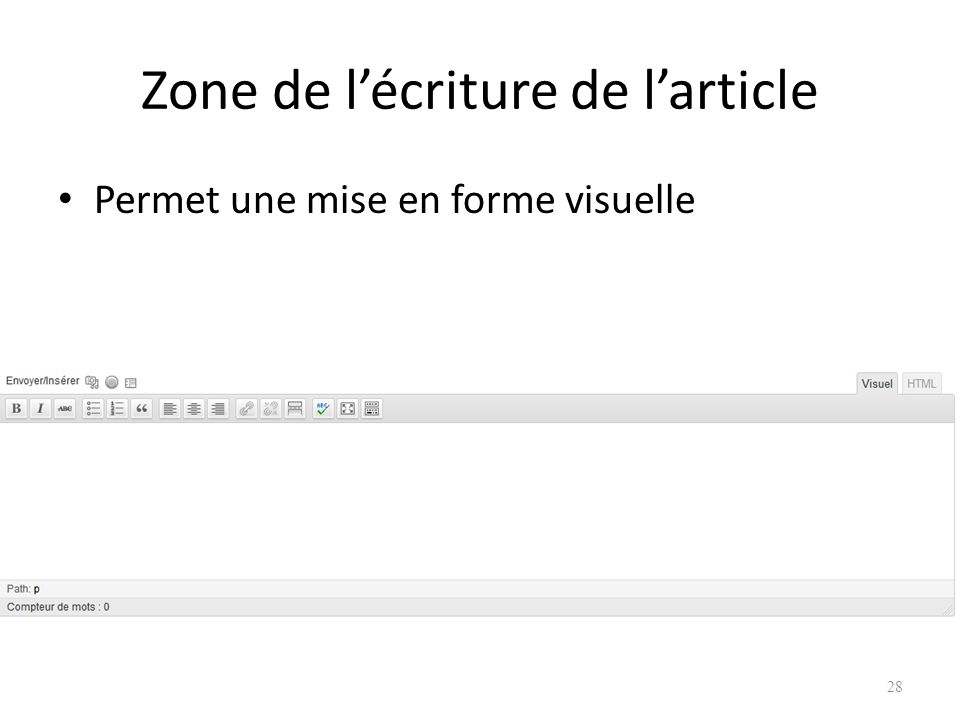 Zone de l'écriture de l'article