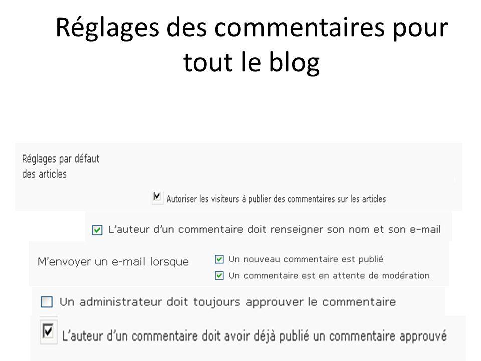 Réglages des commentaires pour tout le blog
