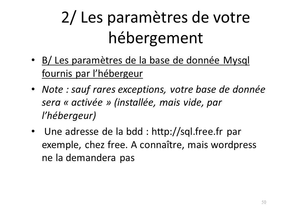 2/ Les paramètres de votre hébergement