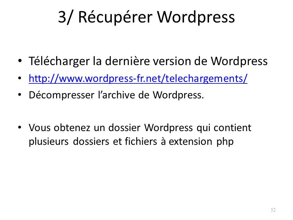 3/ Récupérer Wordpress Télécharger la dernière version de Wordpress