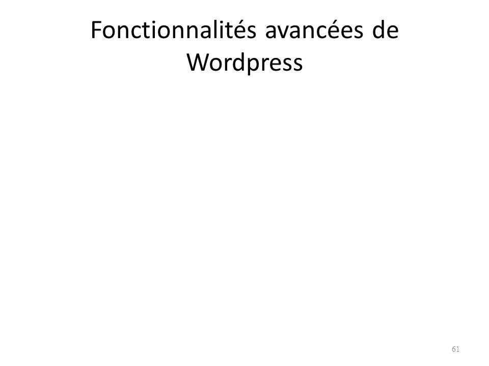 Fonctionnalités avancées de Wordpress