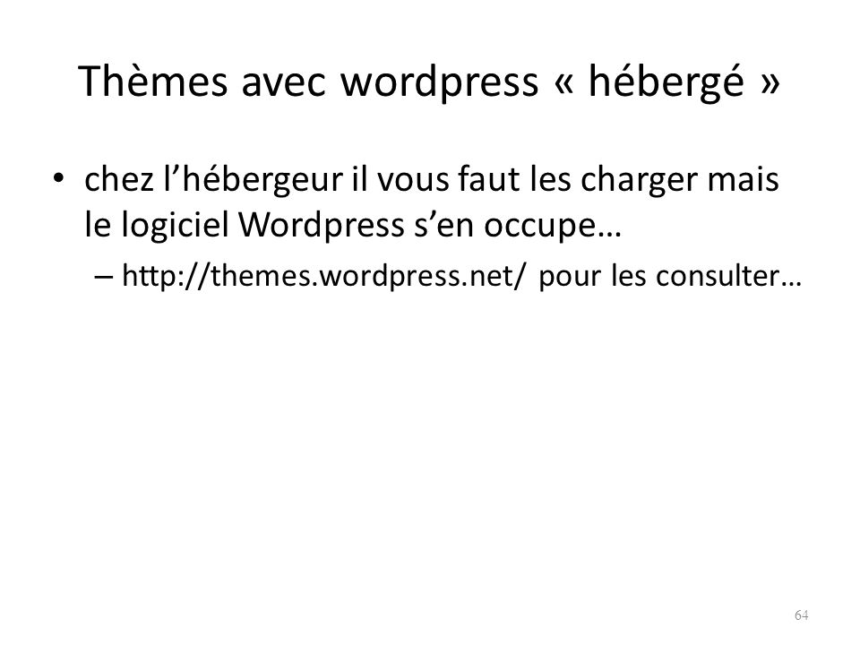 Thèmes avec wordpress « hébergé »