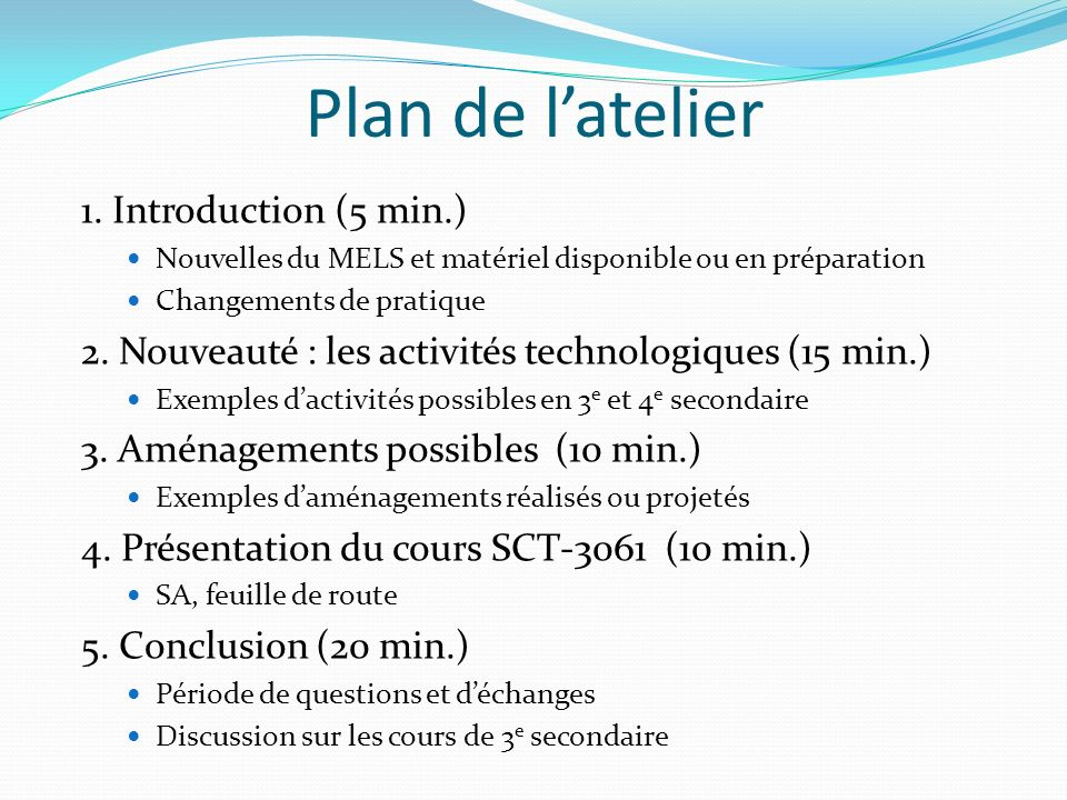 Plan de l'atelier 1. Introduction (5 min.)
