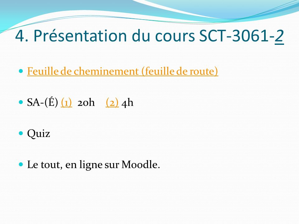 4. Présentation du cours SCT-3061-2