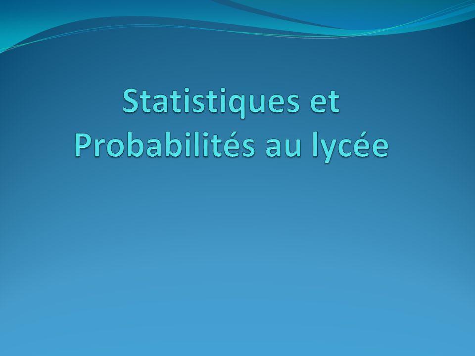 Statistiques et Probabilités au lycée