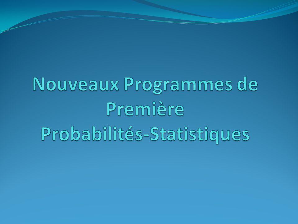 Nouveaux Programmes de Première Probabilités-Statistiques