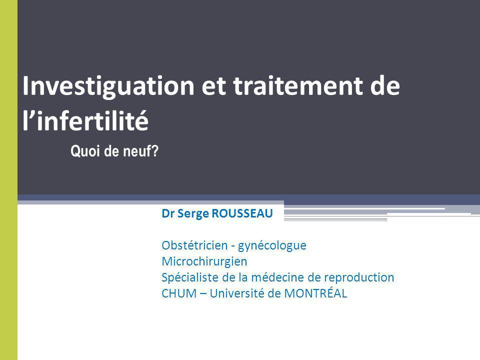 Investiguation et traitement de l'infertilité