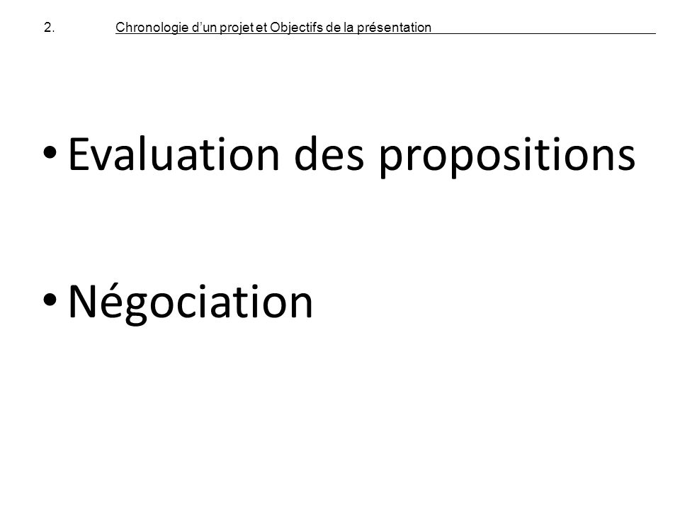Evaluation des propositions Négociation