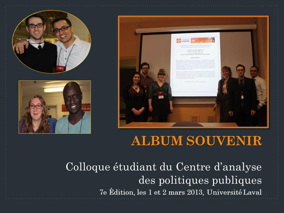 Album souvenir Colloque étudiant du Centre d'analyse des politiques publiques.
