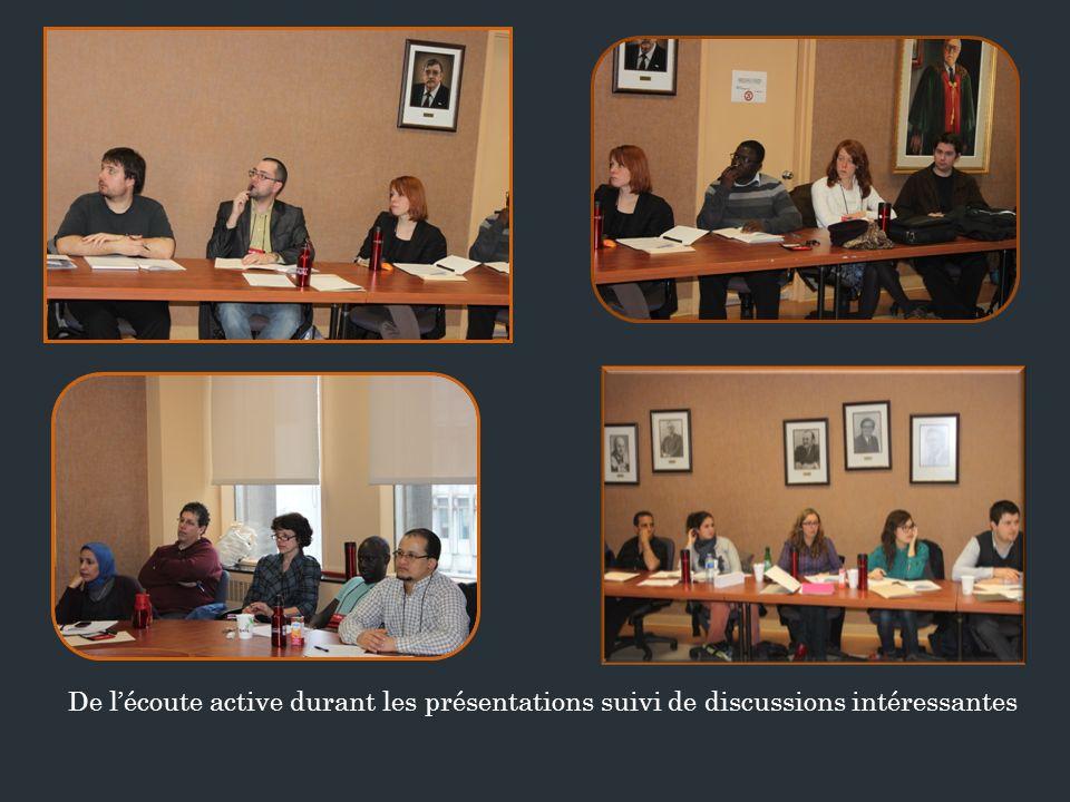 De l'écoute active durant les présentations suivi de discussions intéressantes