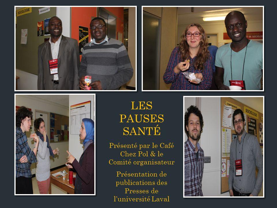 LES PAUSES SANTÉ Présenté par le Café Chez Pol & le Comité organisateur.