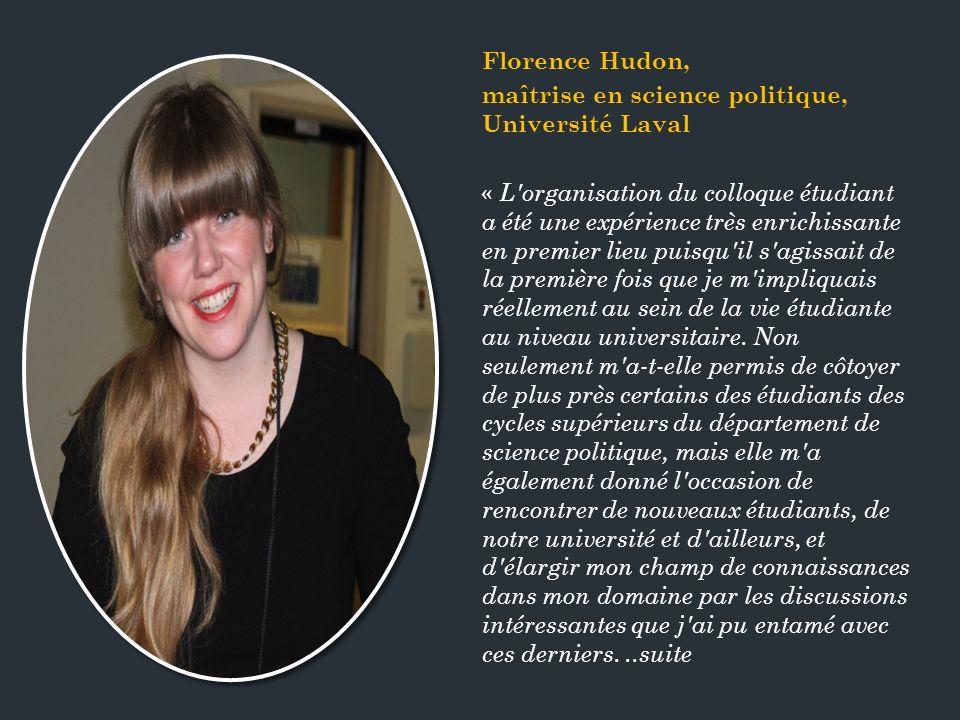 Florence Hudon, maîtrise en science politique, Université Laval.