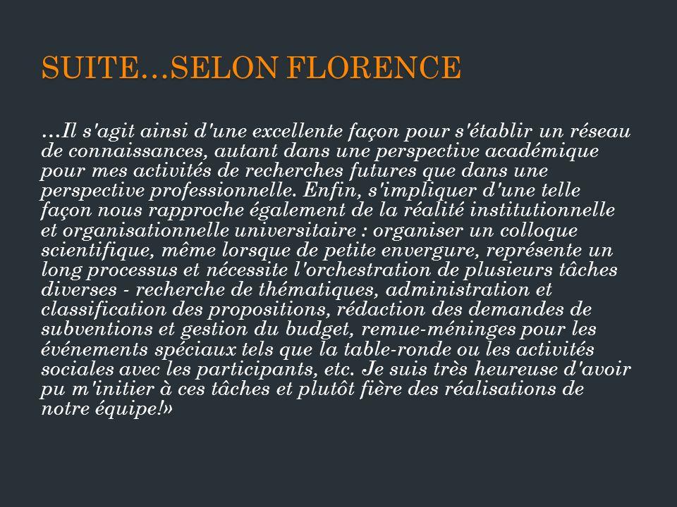 Suite…selon Florence