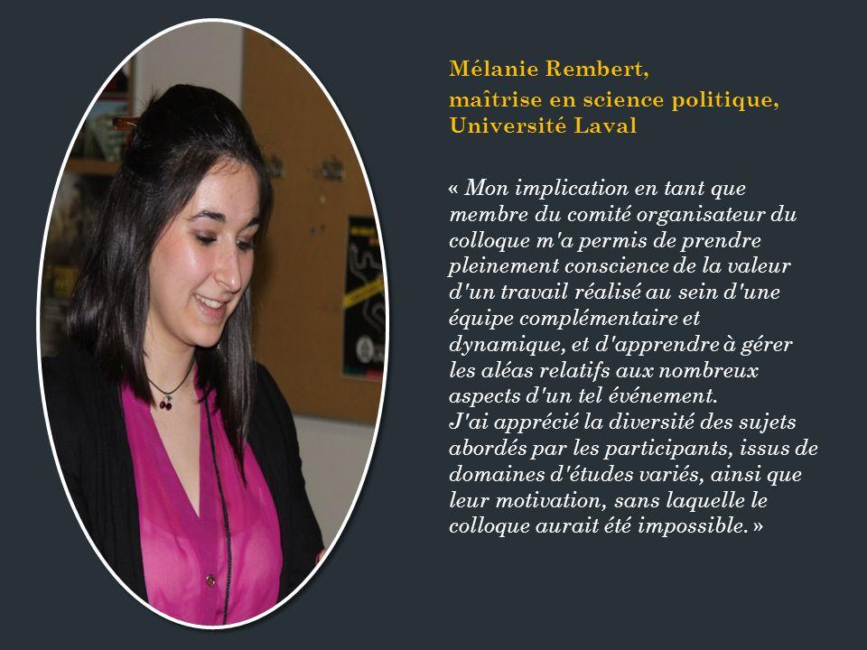 Mélanie Rembert, maîtrise en science politique, Université Laval.