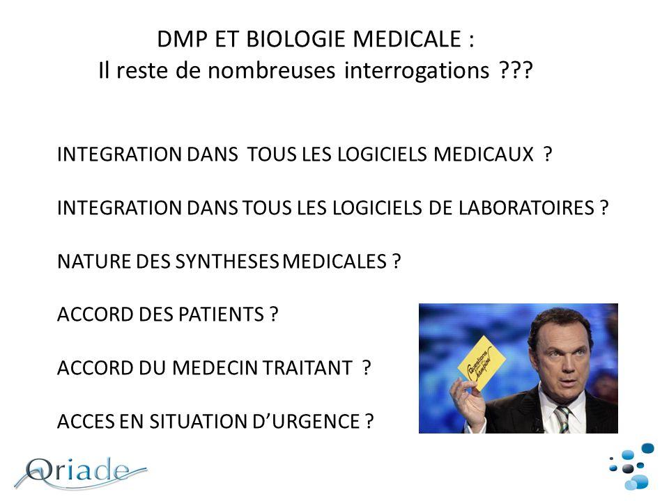 DMP ET BIOLOGIE MEDICALE : Il reste de nombreuses interrogations