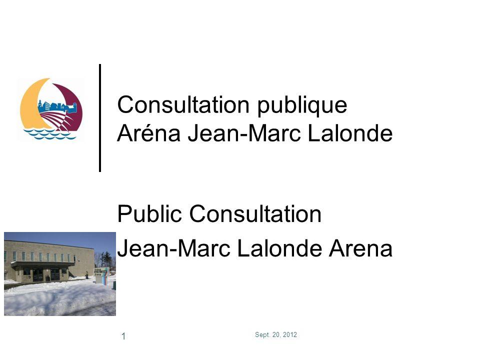 Consultation publique Aréna Jean-Marc Lalonde