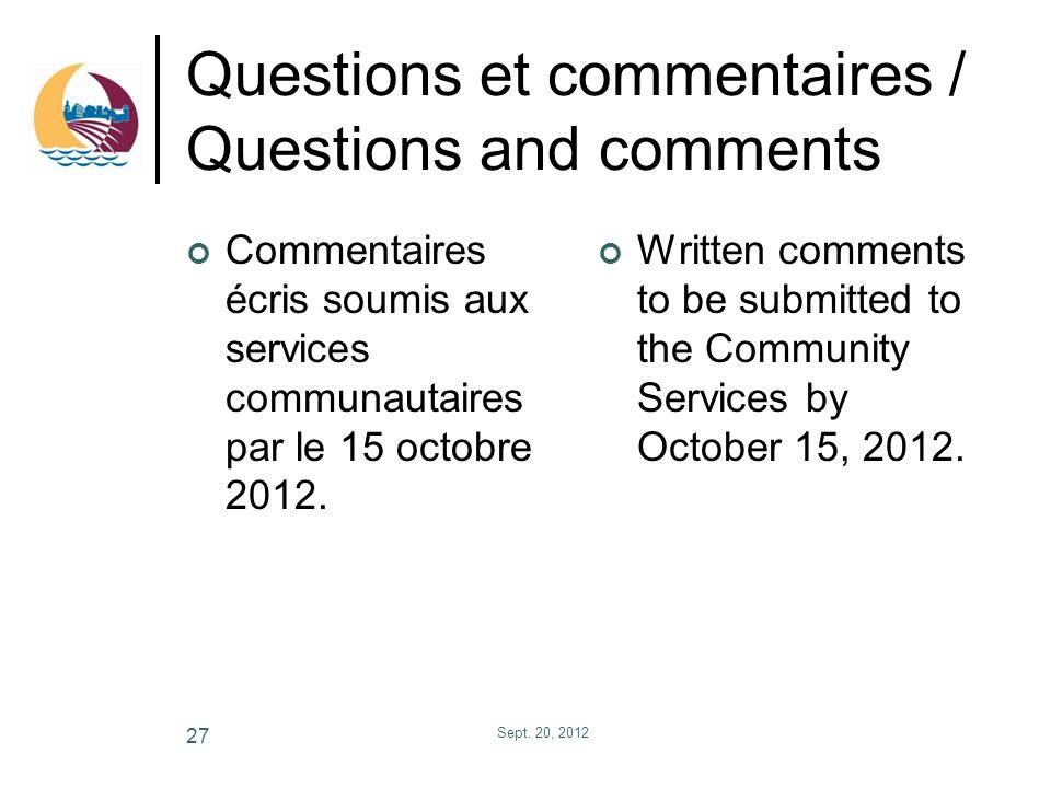 Questions et commentaires / Questions and comments