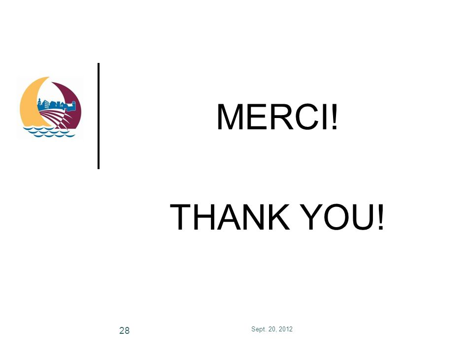 MERCI! THANK YOU! Sept. 20, 2012