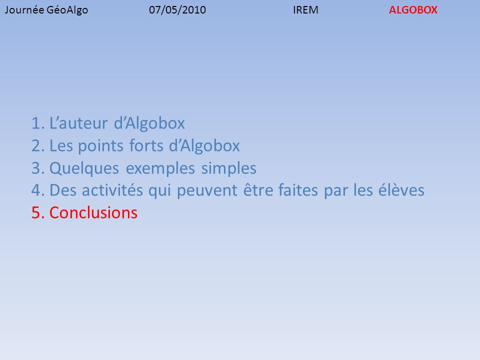 Les points forts d'Algobox Quelques exemples simples