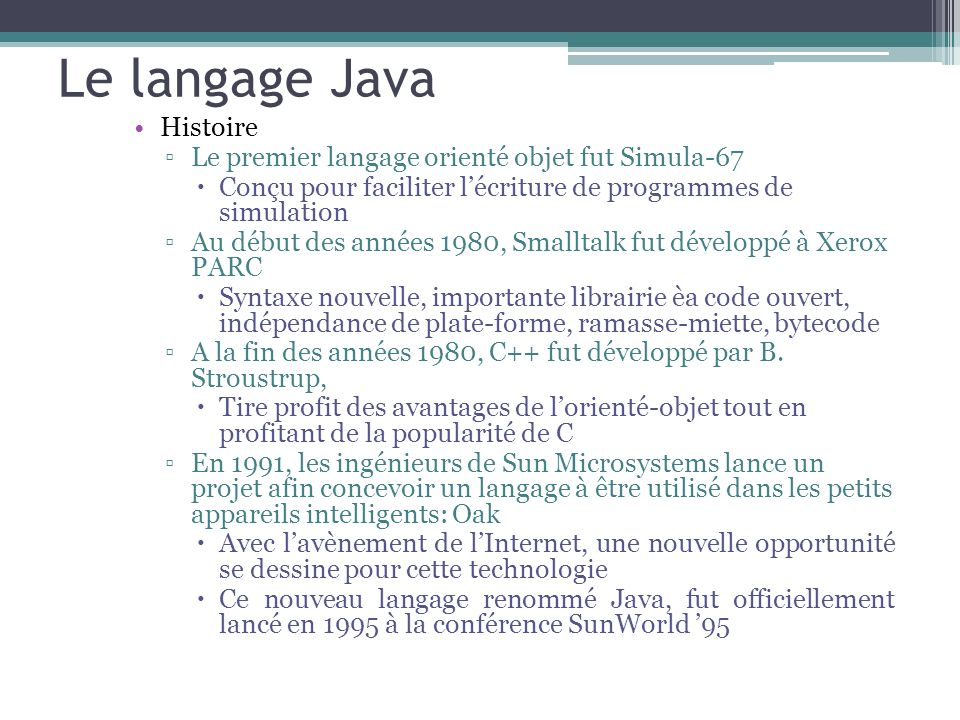 Le langage Java Histoire